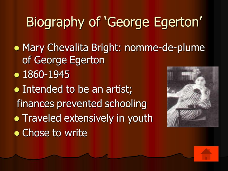 Biography of 'George Egerton'