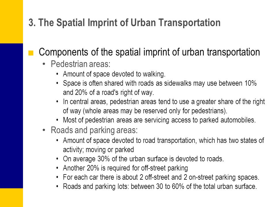 3. The Spatial Imprint of Urban Transportation
