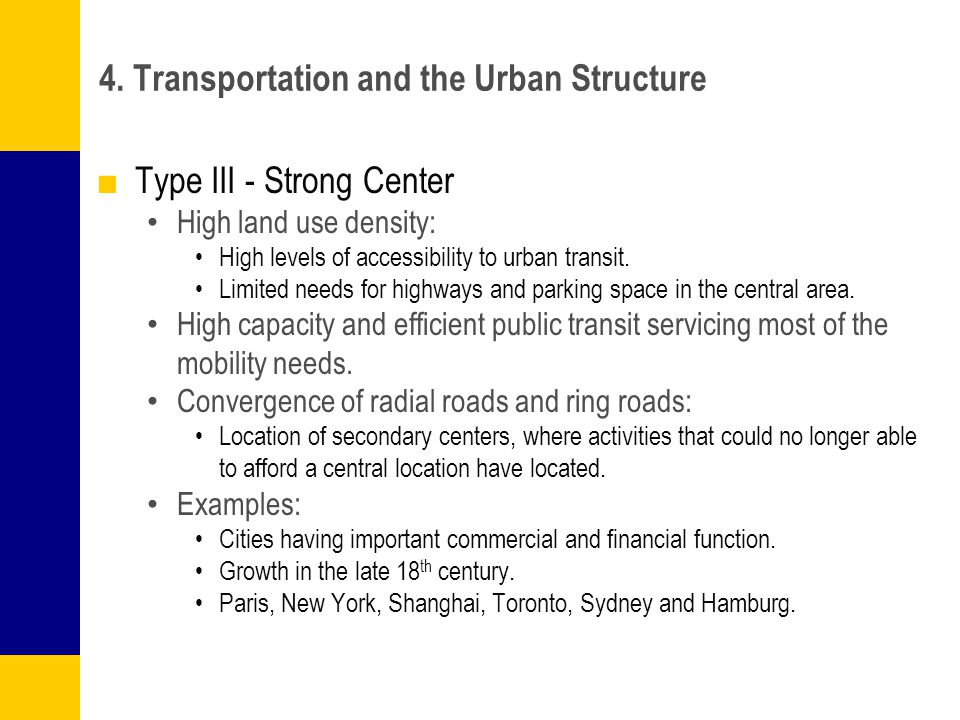 4. Transportation and the Urban Structure