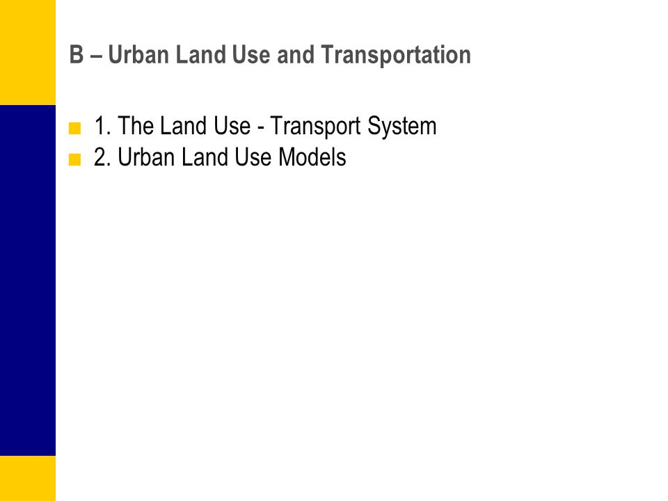 transportation and land use relationship in a sentence