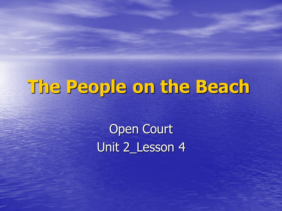 Open Court Unit 2_Lesson 4