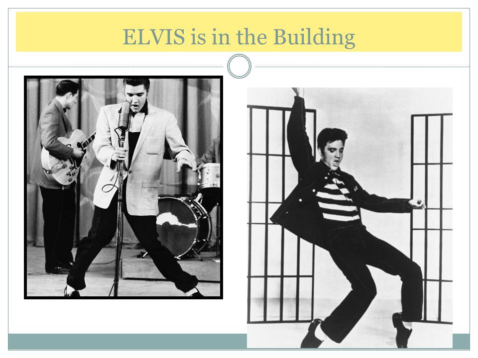 ELVIS is in the Building