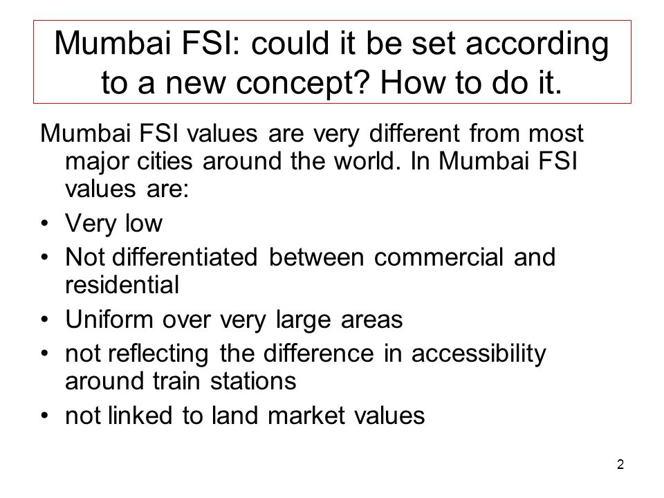 Mumbai FSI: could it be set according to a new concept How to do it.