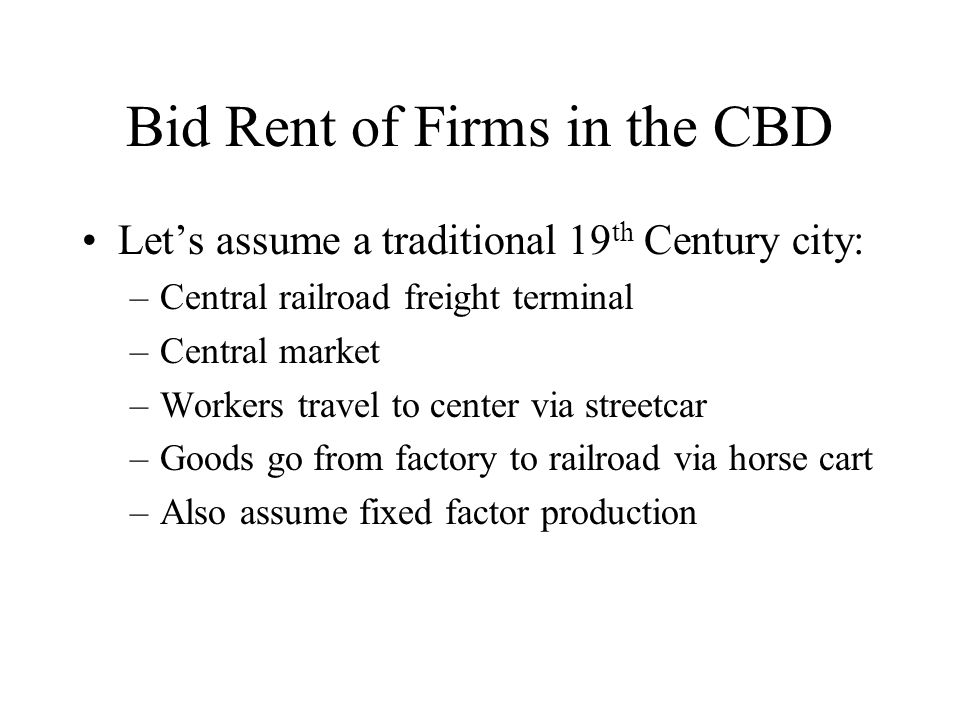 Bid Rent of Firms in the CBD
