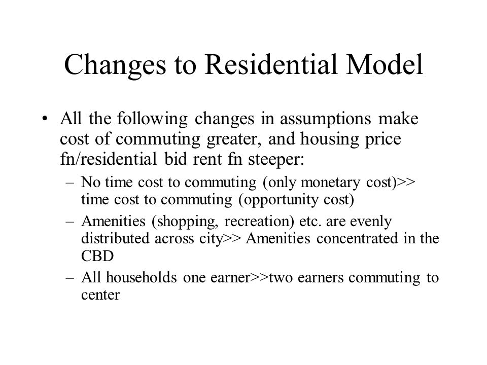 Changes to Residential Model