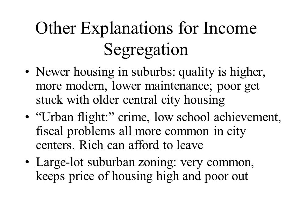 Other Explanations for Income Segregation