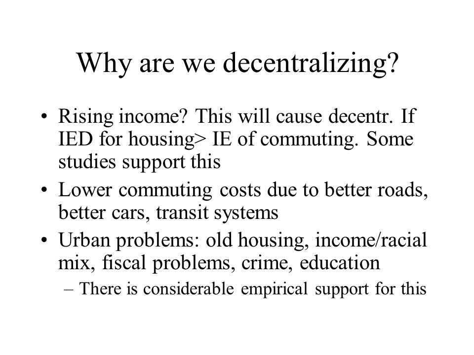 Why are we decentralizing