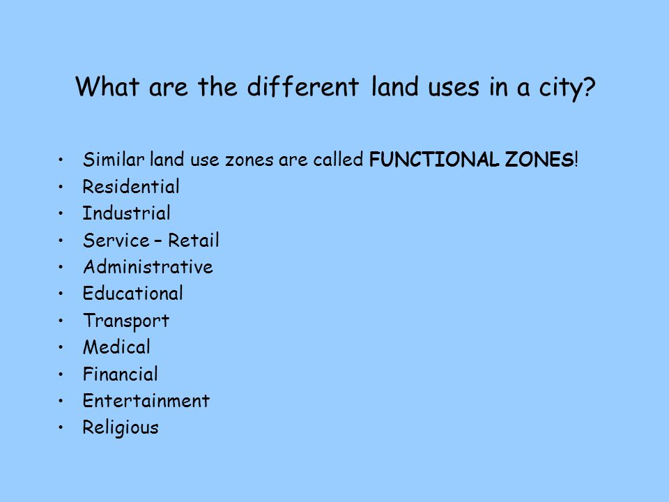 What are the different land uses in a city