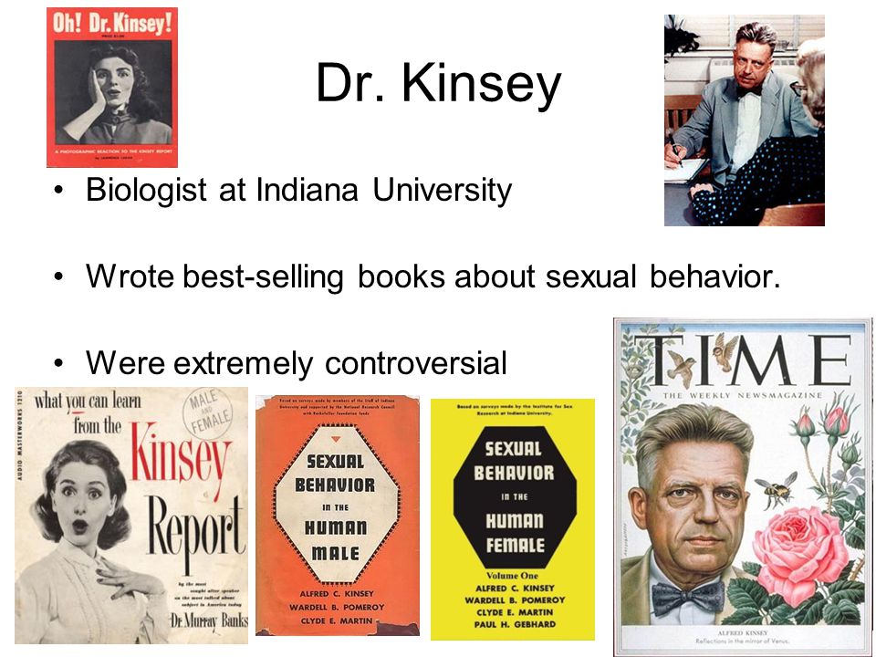 Dr. Kinsey Biologist at Indiana University