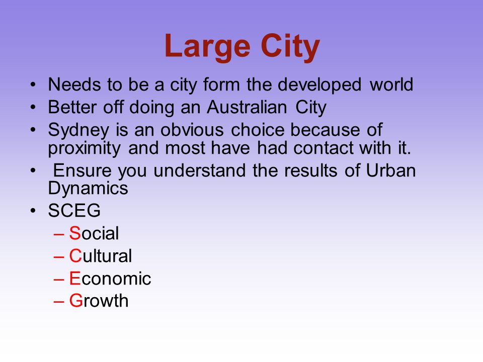 Large City Needs to be a city form the developed world