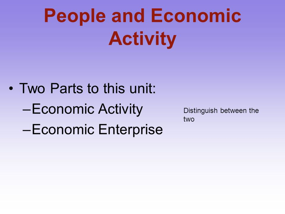 People and Economic Activity