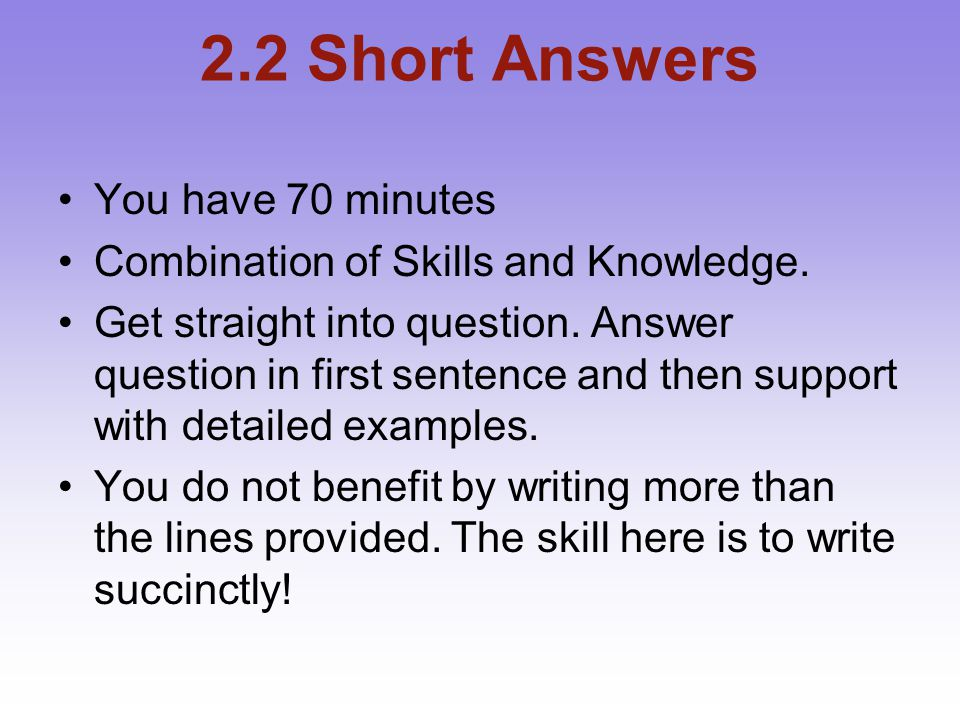 2.2 Short Answers You have 70 minutes