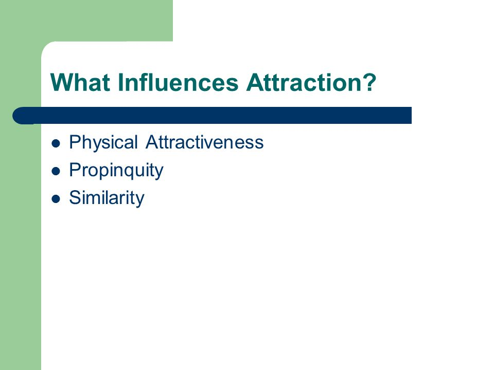 What Influences Attraction