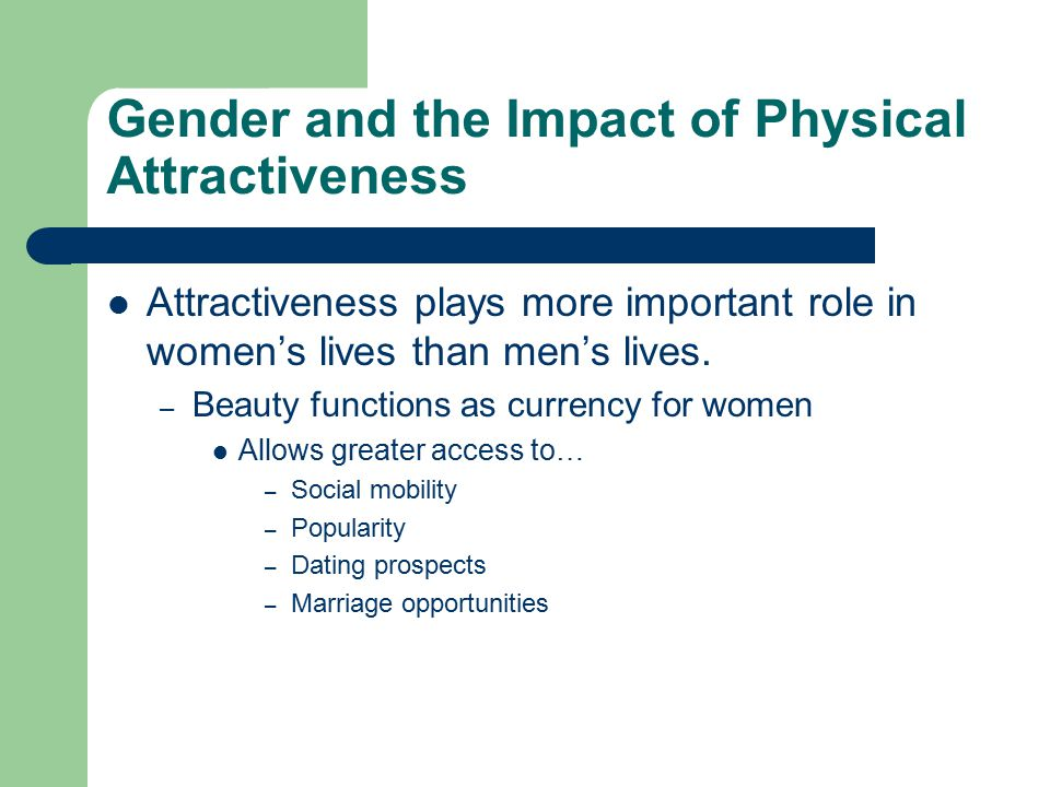 Gender and the Impact of Physical Attractiveness