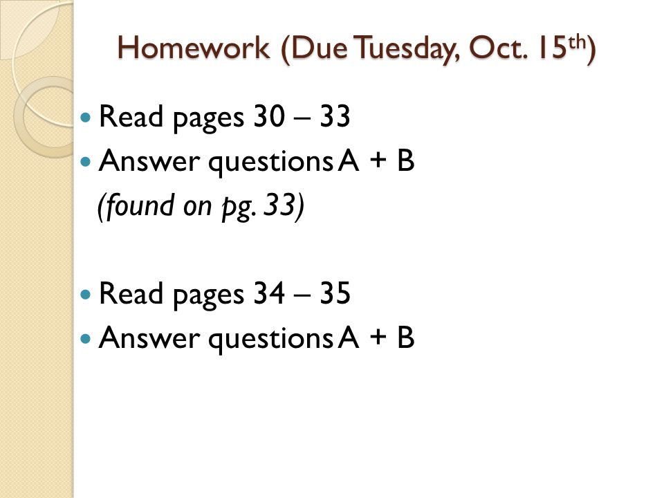 Homework (Due Tuesday, Oct. 15th)