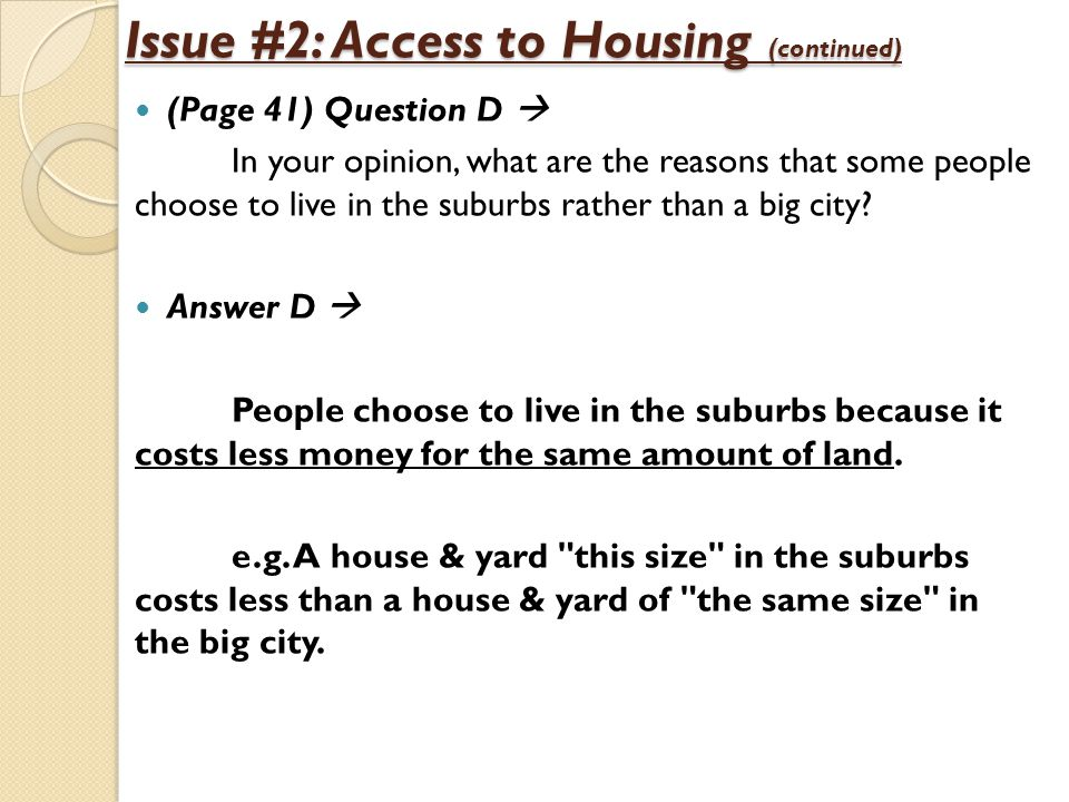 Issue #2: Access to Housing (continued)