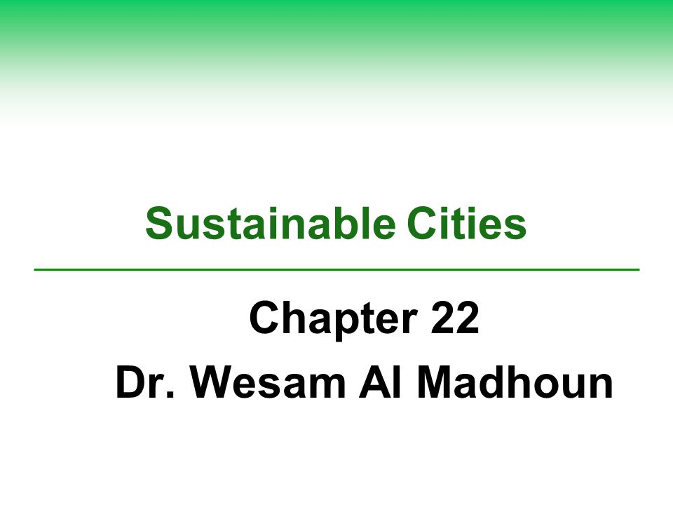 Chapter 22 Dr. Wesam Al Madhoun
