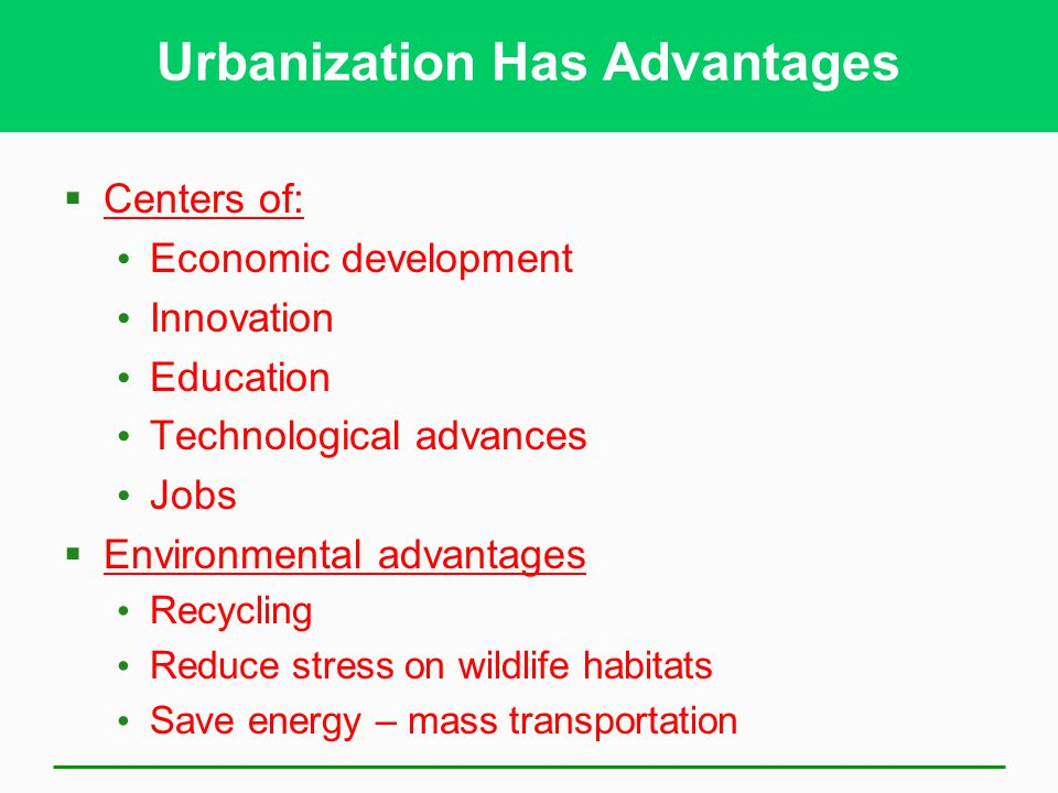 Urbanization Has Advantages