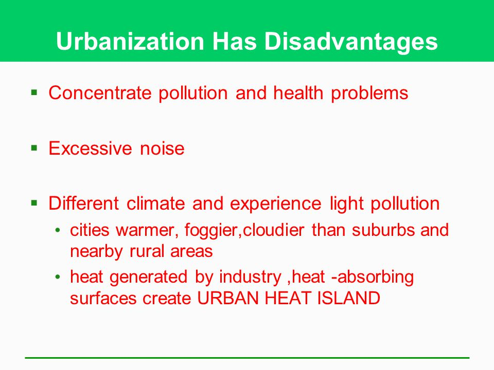 Urbanization Has Disadvantages