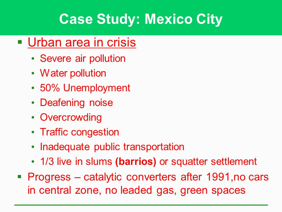 Case Study: Mexico City