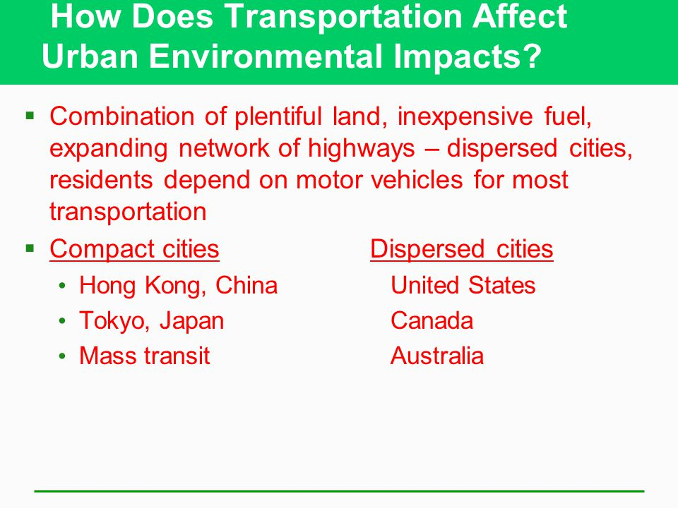 How Does Transportation Affect Urban Environmental Impacts
