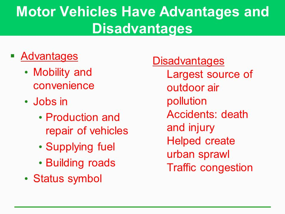 Motor Vehicles Have Advantages and Disadvantages