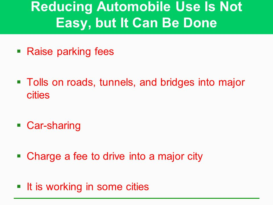 Reducing Automobile Use Is Not Easy, but It Can Be Done