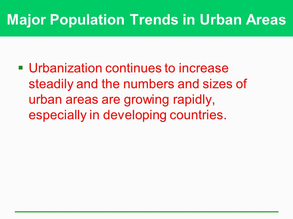 Major Population Trends in Urban Areas