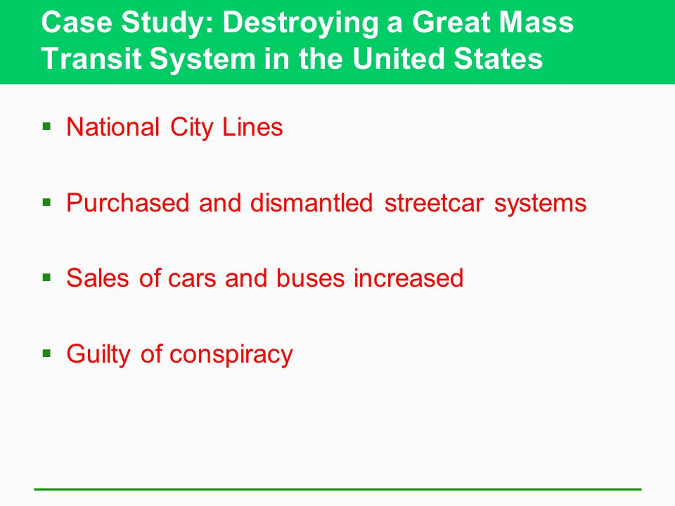 Case Study: Destroying a Great Mass Transit System in the United States