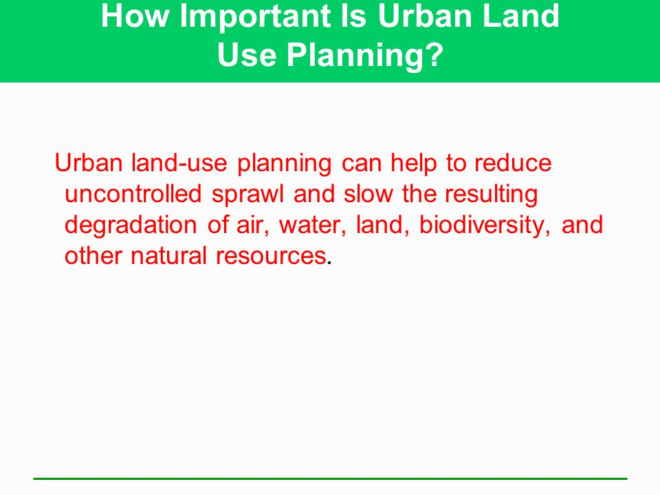 How Important Is Urban Land Use Planning