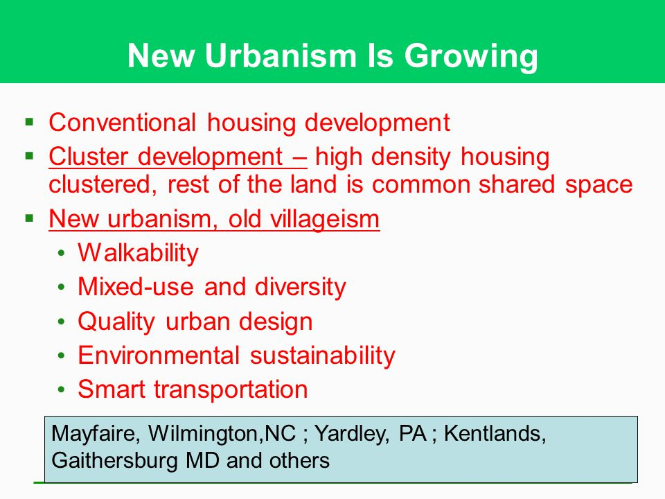 New Urbanism Is Growing
