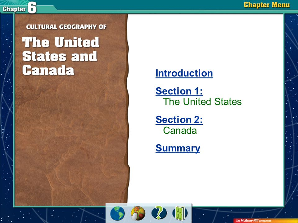 Section 1: The United States Section 2: Canada Summary