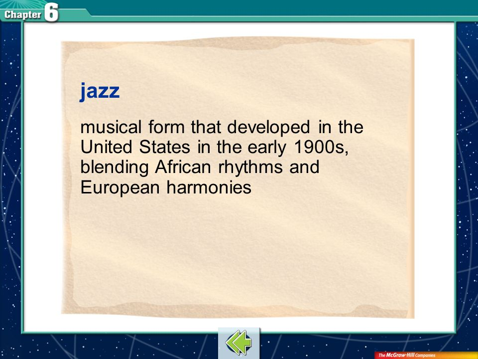 jazz musical form that developed in the United States in the early 1900s, blending African rhythms and European harmonies.