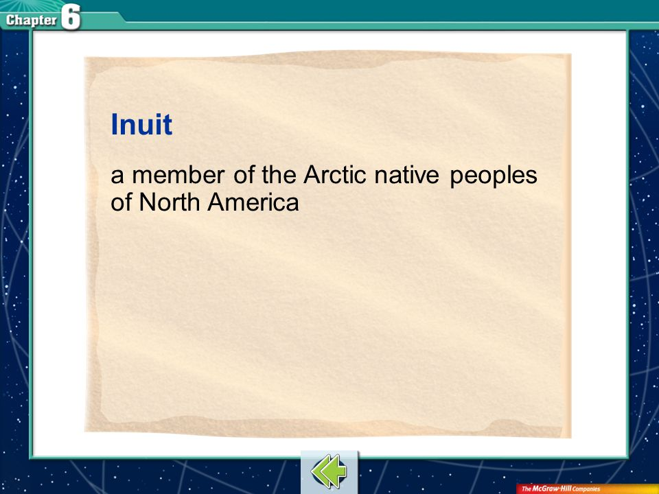 Inuit a member of the Arctic native peoples of North America Vocab15