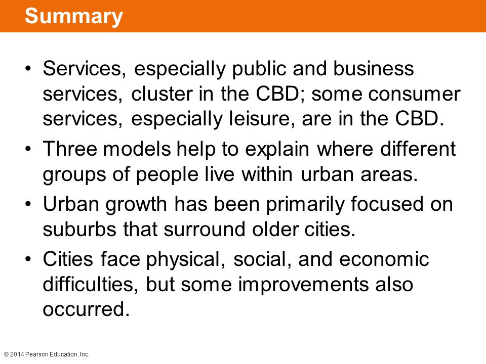 Summary Services, especially public and business services, cluster in the CBD; some consumer services, especially leisure, are in the CBD.