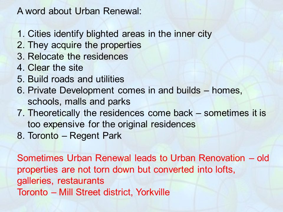 A word about Urban Renewal: