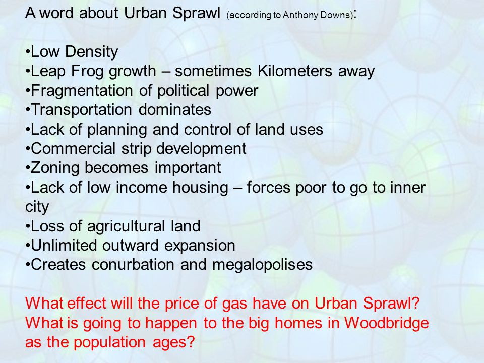 A word about Urban Sprawl (according to Anthony Downs):