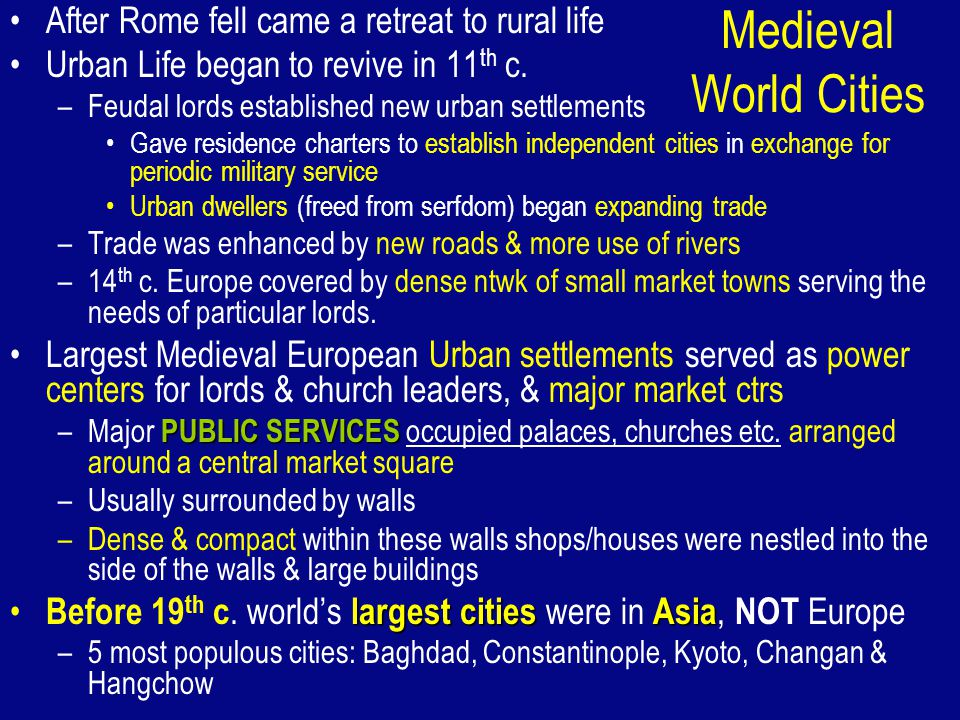 Medieval World Cities After Rome fell came a retreat to rural life