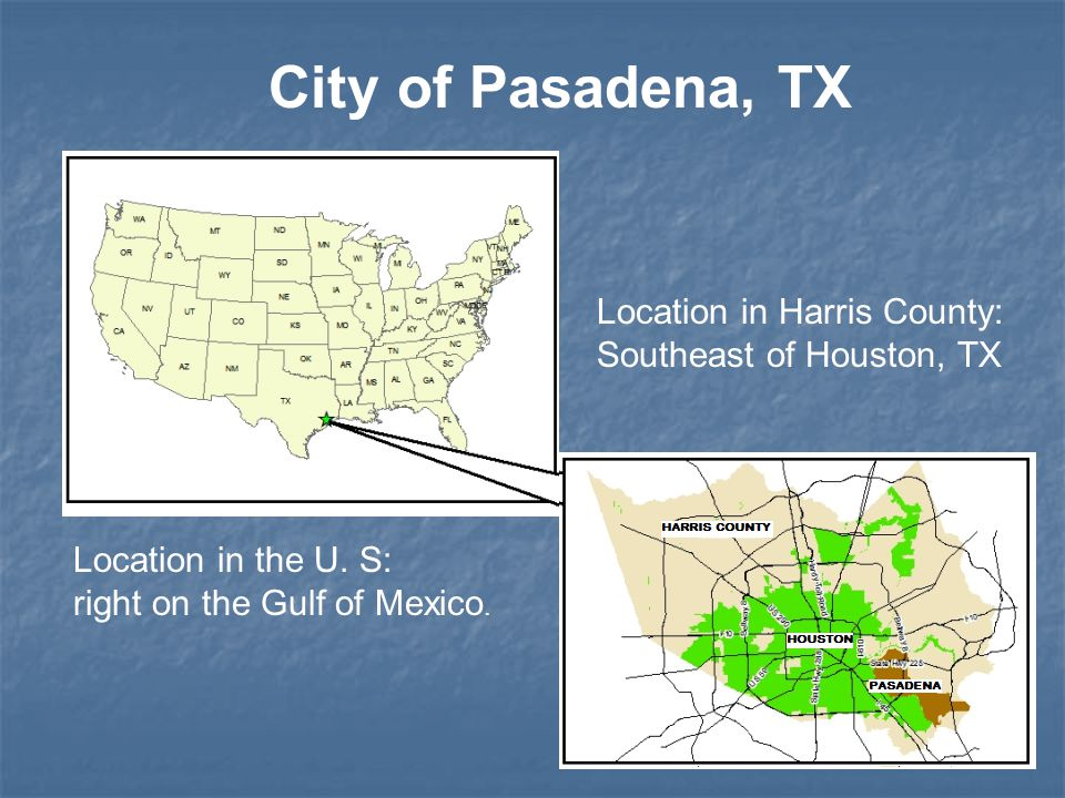 City of Pasadena, TX Location in Harris County: