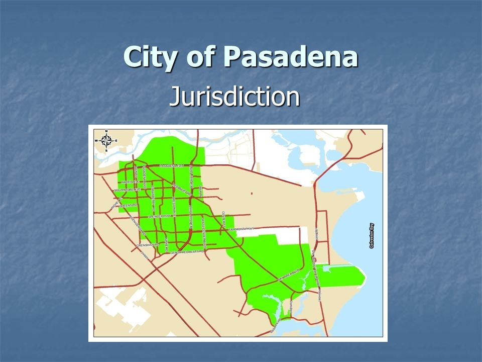 City of Pasadena Jurisdiction