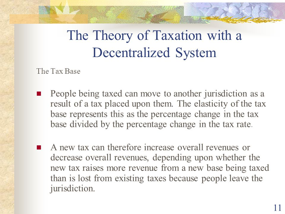 The Theory of Taxation with a Decentralized System