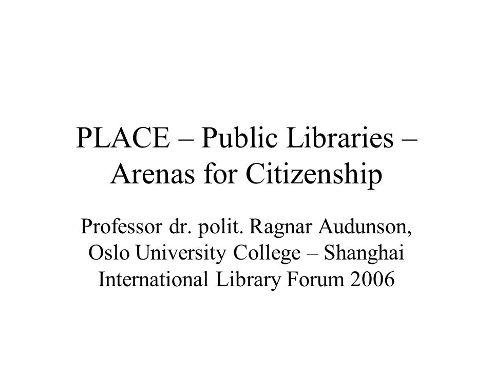 PLACE – Public Libraries – Arenas for Citizenship