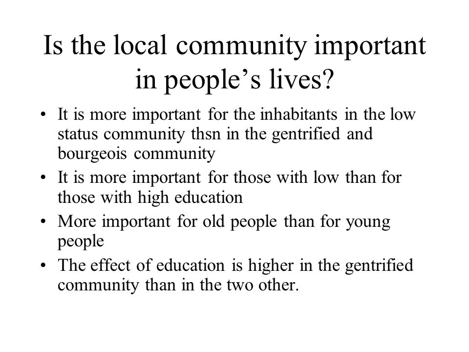 Is the local community important in people's lives