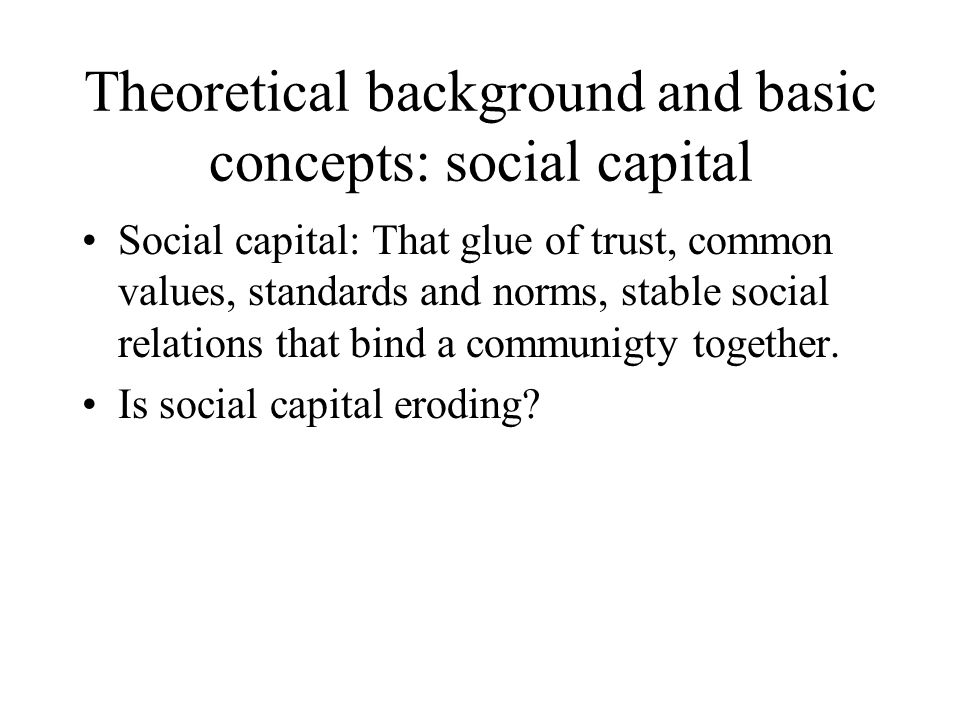 Theoretical background and basic concepts: social capital