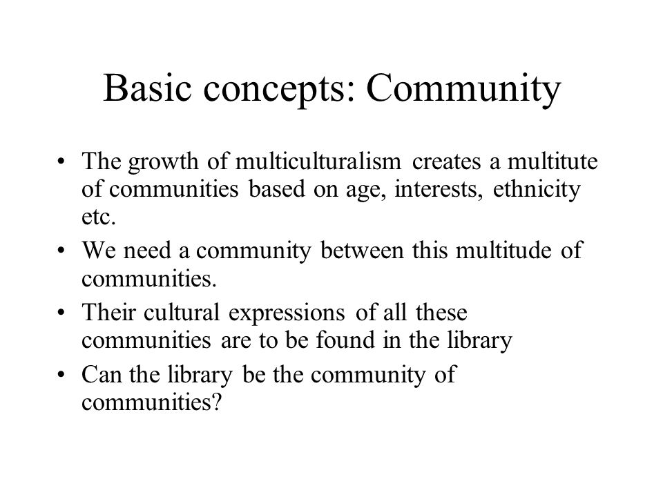 Basic concepts: Community