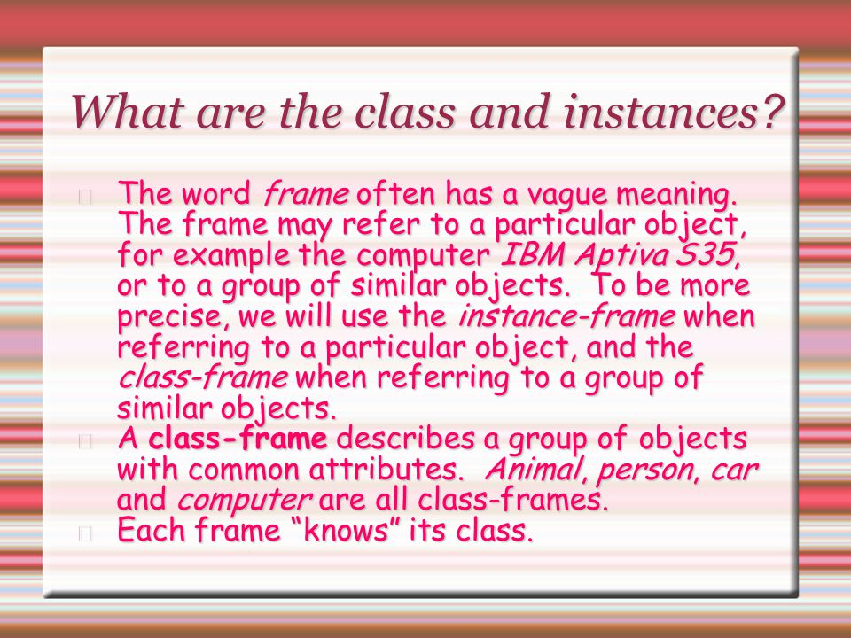 What are the class and instances