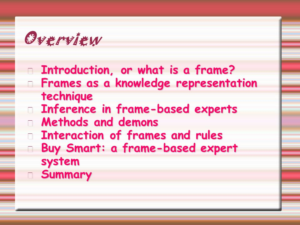 Overview Introduction, or what is a frame