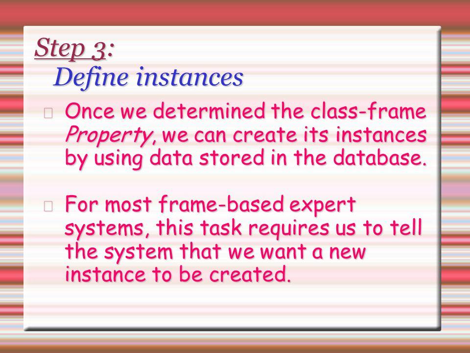 Step 3: Define instances