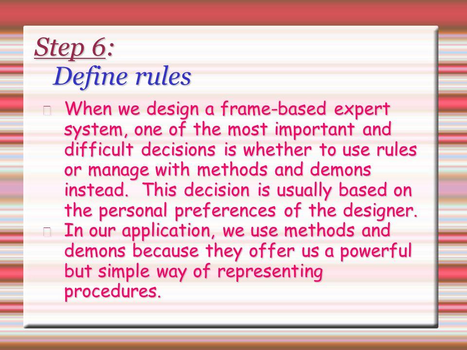 Step 6: Define rules