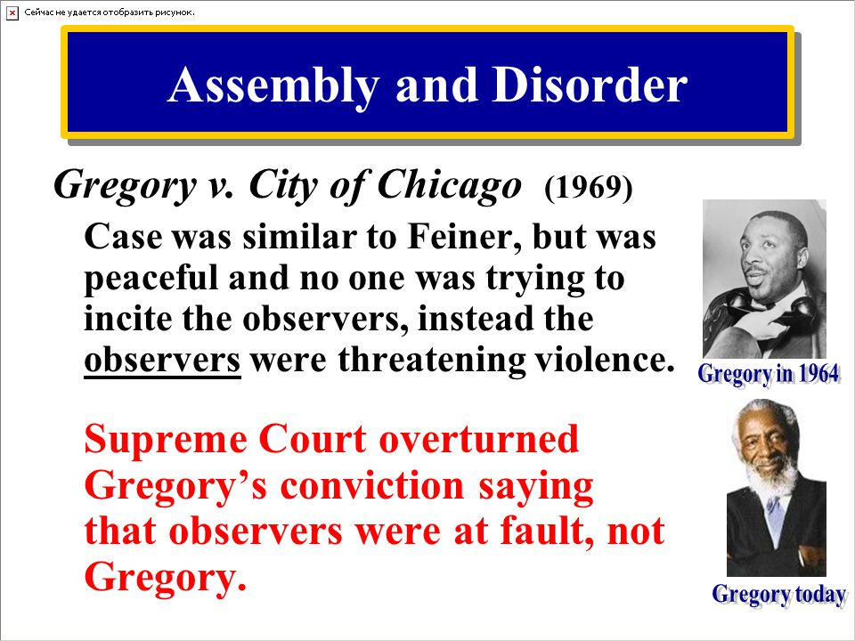 Assembly and Disorder Gregory v. City of Chicago (1969)